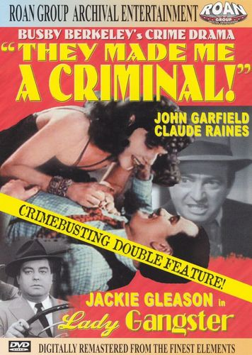 They Made Me a Criminal/Lady Gangster [DVD] 13867577