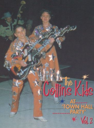 The Collins Kids at Town Hall Party, Vol. 2 [DVD]