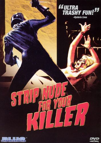 Strip Nude For Your Killer [DVD] [1975] 14696144