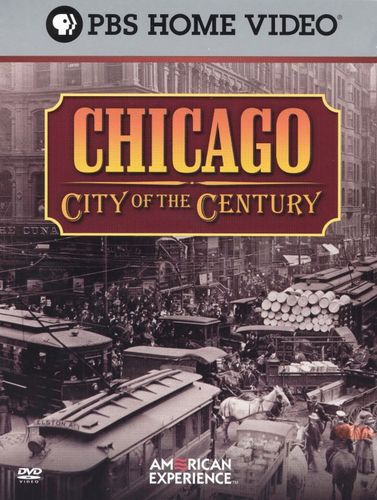 American Experience: Chicago - City of the Century [3 Discs] [DVD] 14718932