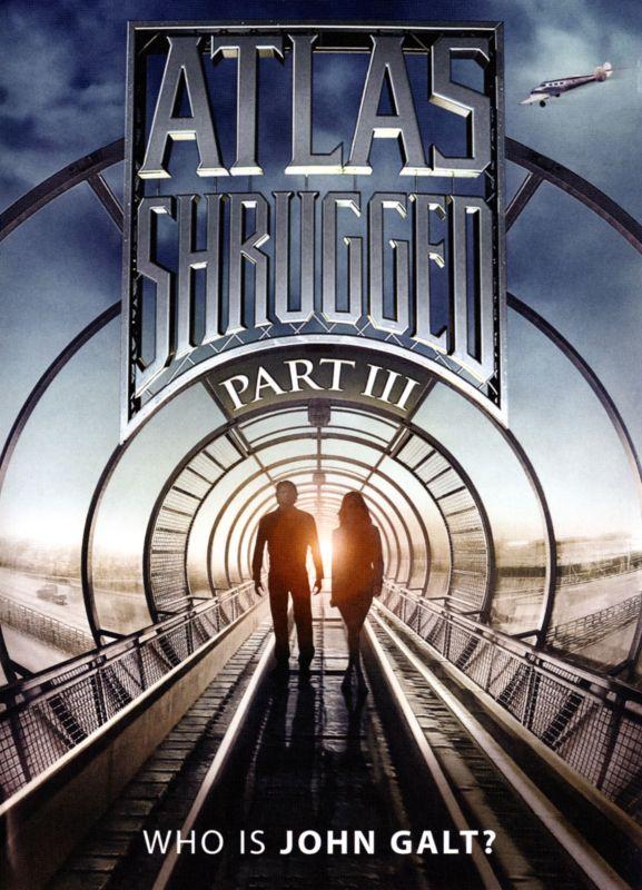Atlas Shrugged Part III: Who Is John Galt? [DVD] [2014] 1535058