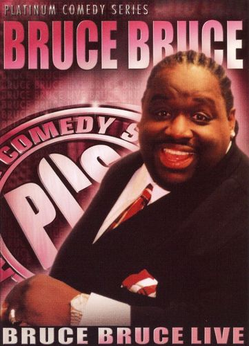 Platinum Comedy Series: Bruce Bruce - Live [DVD] [English] [2003] 15408587