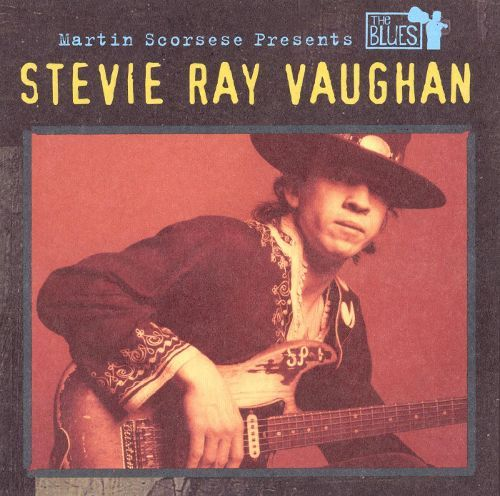 Martin Scorsese Presents the Blues: Stevie Ray Vaughan [CD] 16782901