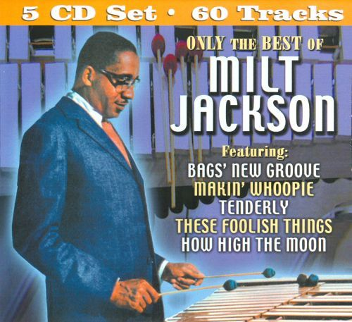 Only the Best of Milt Jackson [CD] 17887164