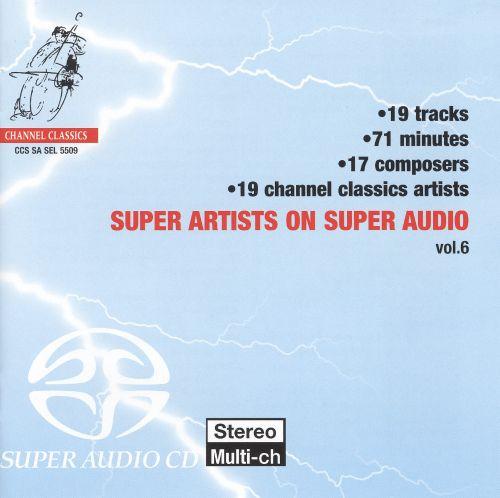 Super Artists on Super Audio, Vol. 6 [Super Audio Hybrid CD] 18155906