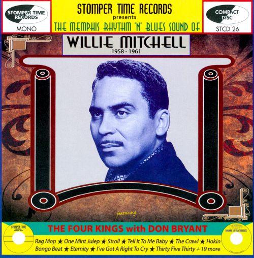 The Memphis Rhythm 'n' Blues Sound of Willie Mitchell (1958-1961) [CD] 18883638