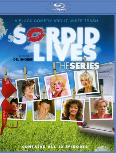 Sordid Lives: The Series [Blu-ray] 18912528