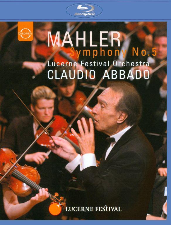 Claudio Abbado/Lucerne Festival Orchestra: Mahler - Symphony No. 5 [Blu-ray] [2004] 19055382