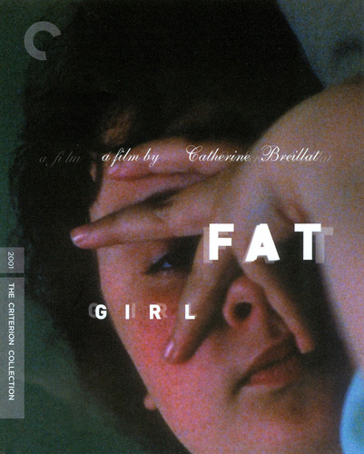 Fat Girl [Criterion Collection] [Blu-ray] [2001] 19122569