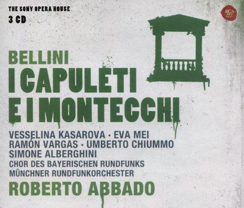 Bellini: I Capuleti e I Montecchi [CD] 19227797