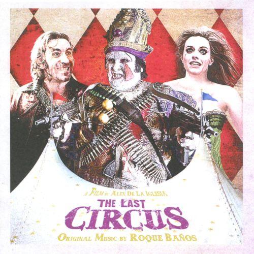 The Last Circus [CD] 19480753
