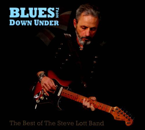 Blues From Down Under: The Best of the Steve Lott Band [CD] 19489548