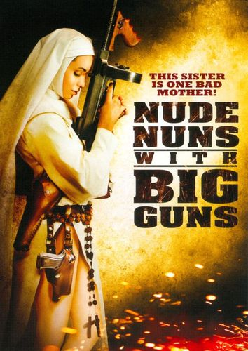 The Nude Nuns With Big Guns [DVD] [2010] 19841609