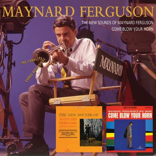 The New Sounds of Maynard Ferguson/Come Blow Your Horn: The Complete Cameo Recordings [CD] 19851563