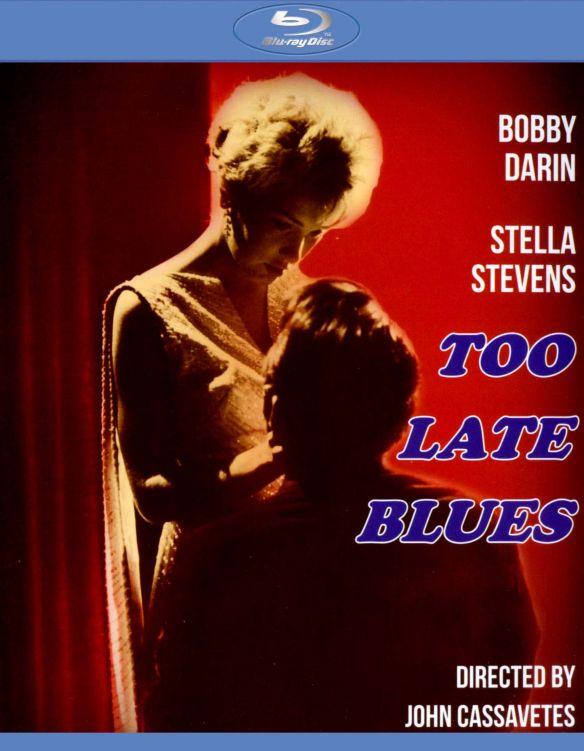 Too Late Blues [Blu-ray] [1961] 20051578