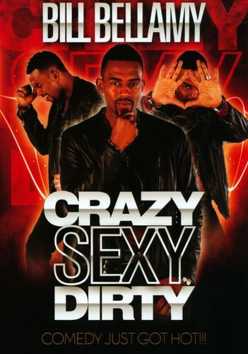 Bill Bellamy: Crazy Sexy Dirty [DVD] [2012] 20249314