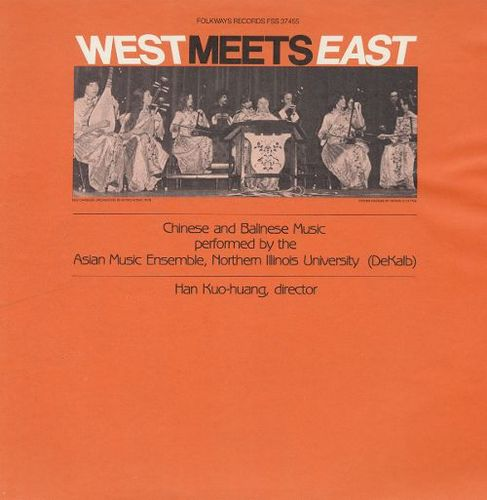 West Meets East: Chinese and Balinese Music [CD] 20343682