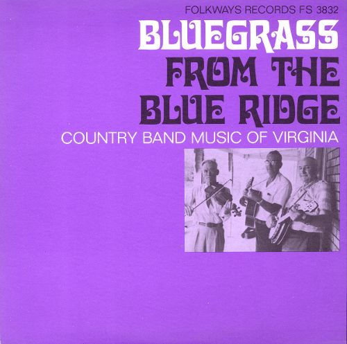 Bluegrass From the Blue Ridge: A Half Century of Change: Country Band Music of Virginia [CD] 20348914