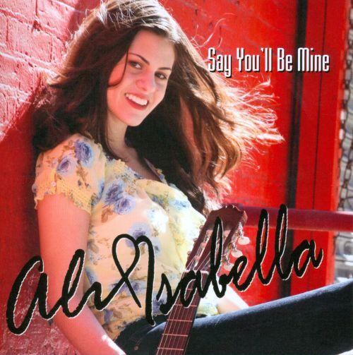Say You'll Be Mine [Blu-Ray] [CD & Blu-Ray] 20418119