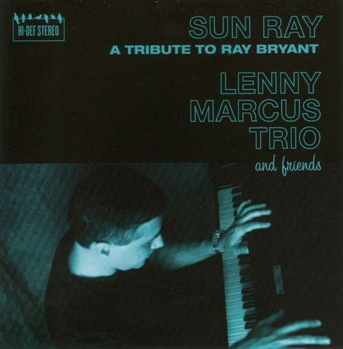 Sun Ray: A Tribute to Ray Bryant [CD] 20438168