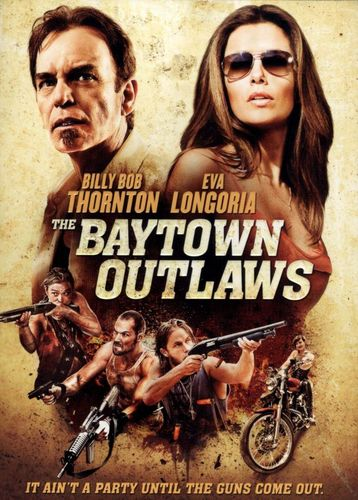 The Baytown Outlaws [DVD] [2012] 20883584