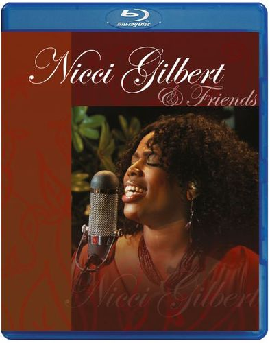Nicci Gilbert & Friends [Blu-Ray] [Blu-Ray Disc] 20903273