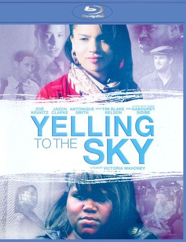 Yelling to the Sky [Blu-ray] [2011] 20917221