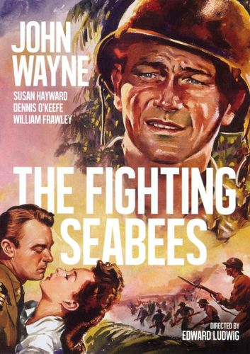 The Fighting Seabees [DVD] [1944] 21029268