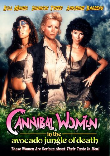 Cannibal Women in the Avocado Jungle of Death [DVD] [1989] 21070185