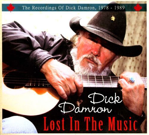 Lost in the Music: The Recordings of Dick Damron, 1978-1989 [CD]