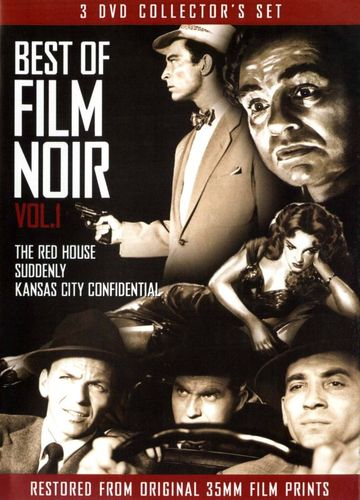 The Best of Film Noir, Vol. 1: The Red House/Suddenly/Kansas City Confidential [3 Discs] [DVD] 21301957