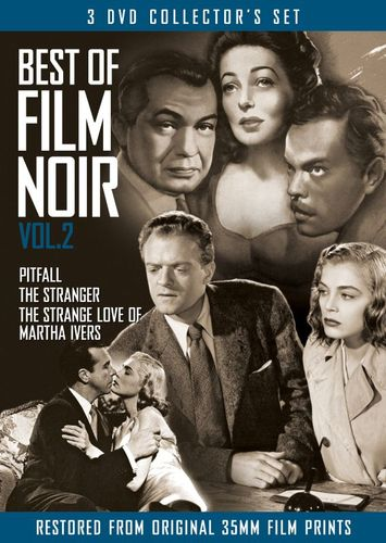 The Best of Film Noir, Vol. 2: Pitfall/The Stranger/The Strange Love of Martha Ivers [3 Discs] [DVD] 21301966