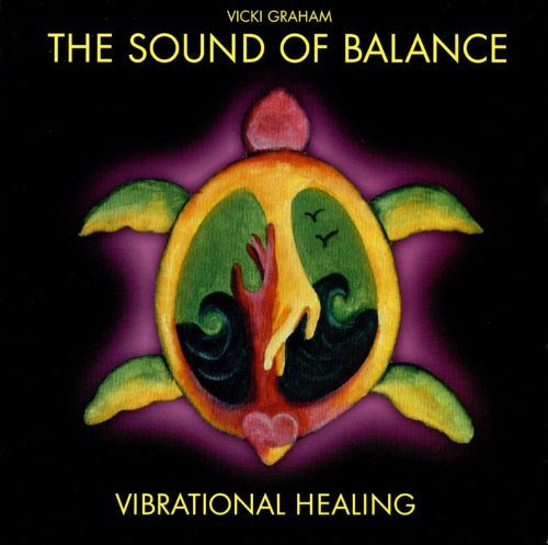 The Sound of Balance Vibrational Healing [CD] 21473212