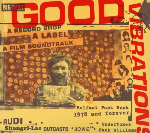 Good Vibrations: A Record Shop, A Label, A Film Soundtrack [CD] 21672169