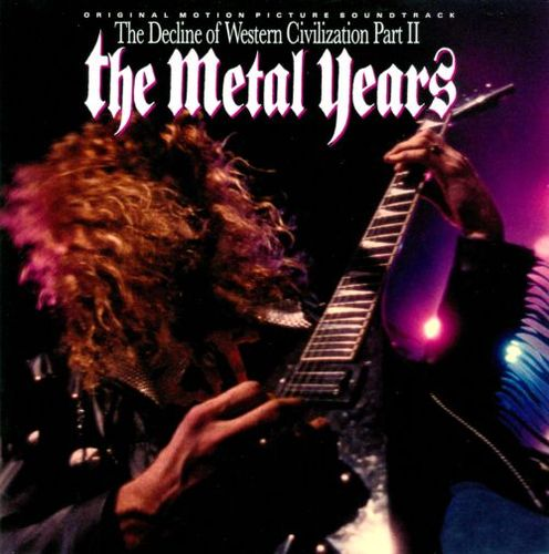 The Decline Of Western Civilization, Part II: The Metal Years [CD] 2178149