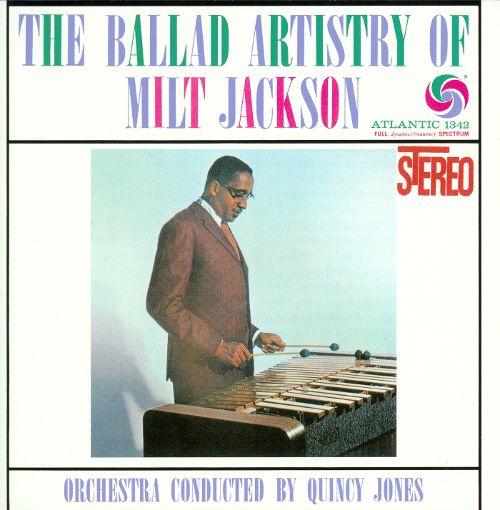 The Ballad Artistry of Milt Jackson [CD] 23086801