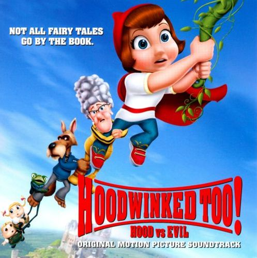 Hoodwinked Too! Hood vs. Evil [Original Soundtrack] [CD] 2360427