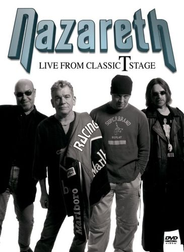 Nazareth: Live from Classic T Stage [DVD]