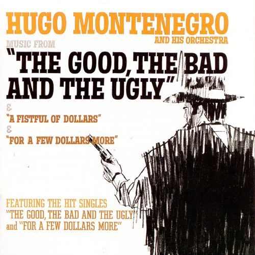 """Music from """"The Good, the Bad and the Ugly"""" & """"A Fistful of Dollars"""" & """"For a Few Dolla [CD] 2469126"""
