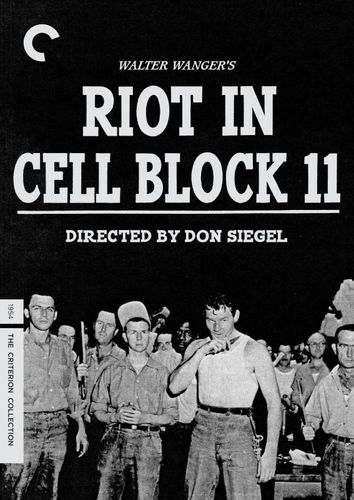 Riot in Cell Block 11 [Criterion Collection] [DVD] [1954] 24861287