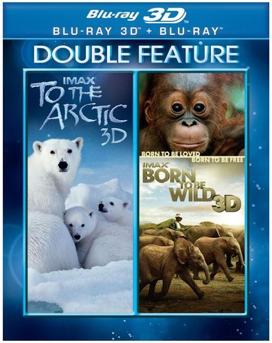 To the Arctic 3D/Born to Be Wild 3D [3D] [Blu-ray] [Blu-ray/Blu-ray 3D] 24946169