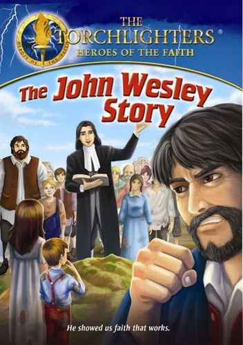 The Torchlighters: The John Wesley Story [DVD] 25535175