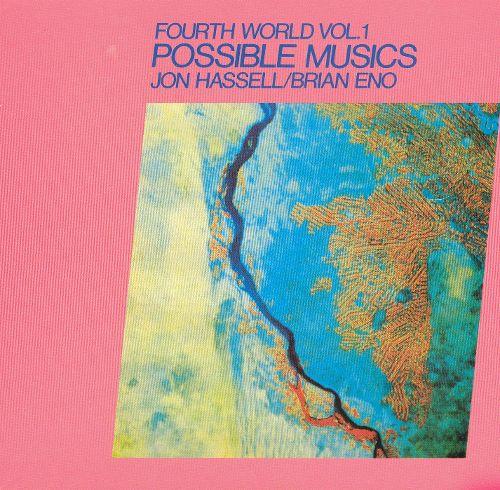 Fourth World Music I: Possible Musics [LP/CD] [LP] - VINYL