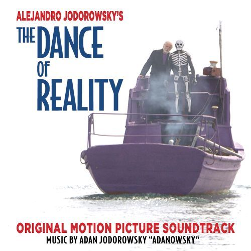 The Dance of Reality [Original Motion Picture Soundtrack] [CD] 26047979