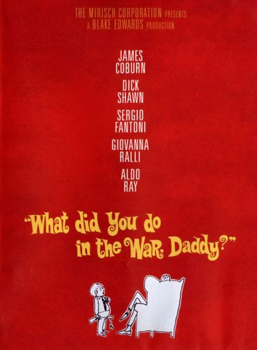 What Did You Do in the War, Daddy? [DVD] [1966] 26596027