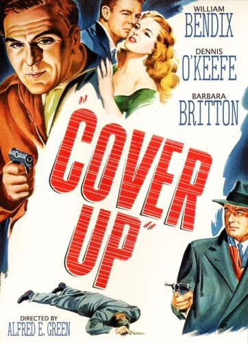 Cover Up [DVD] [1949] 26656341