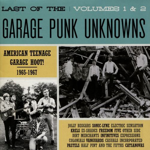 Last of the Garage Punk Unknowns, Vols. 1-2 [CD] 26819195