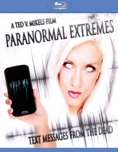 Paranormal Extremes: Text Messages from the Dead [Blu-ray] [2014] 27265154