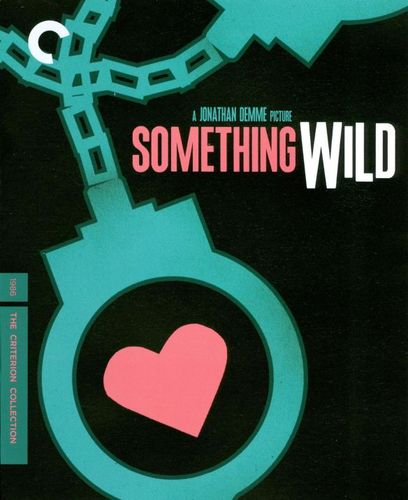 Something Wild [Criterion Collection] [Blu-ray] [1986] 2762389
