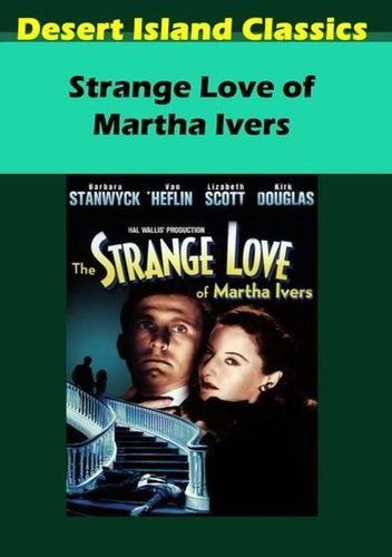 The Strange Love of Martha Ivers [DVD] [1946] 28700309